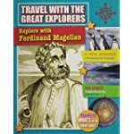 Travel With the Great Explorers: Ferdinand Magellan