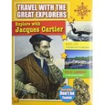 Travel With the Great Explorers: Jacques Cartier